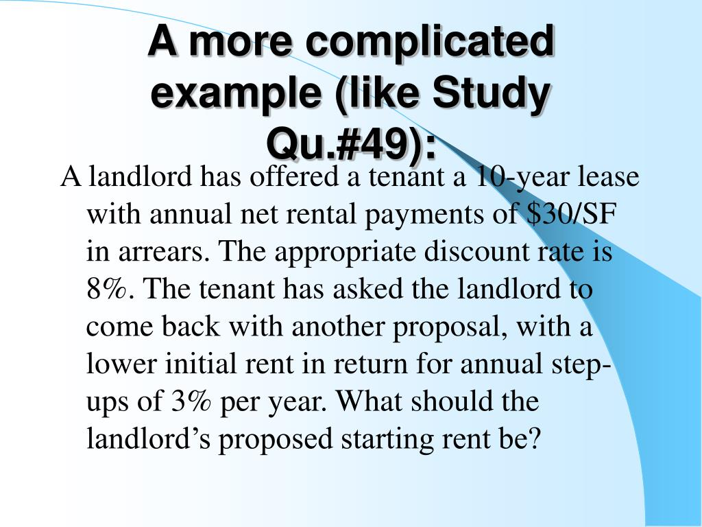 A more complicated example (like Study Qu.#49):