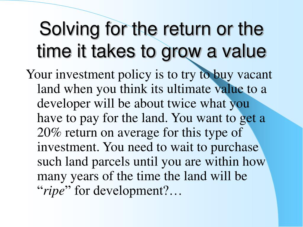 Solving for the return or the time it takes to grow a value