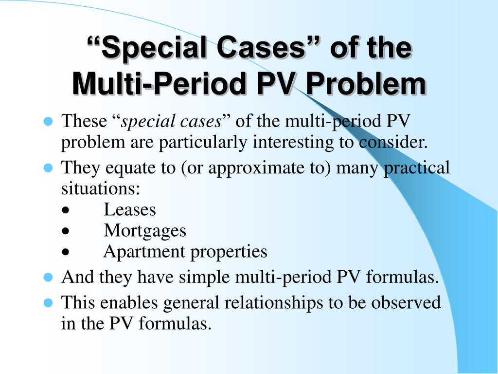 """""""Special Cases"""" of the Multi-Period PV Problem"""