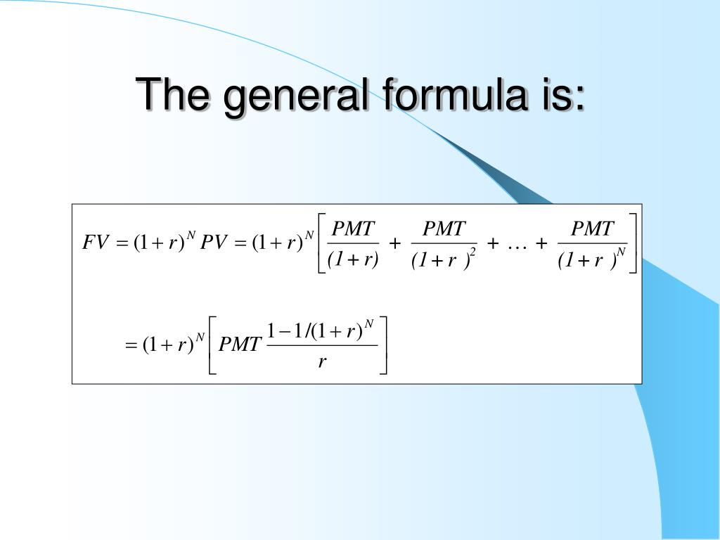 The general formula is:
