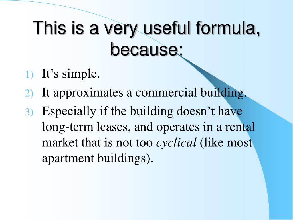 This is a very useful formula, because:
