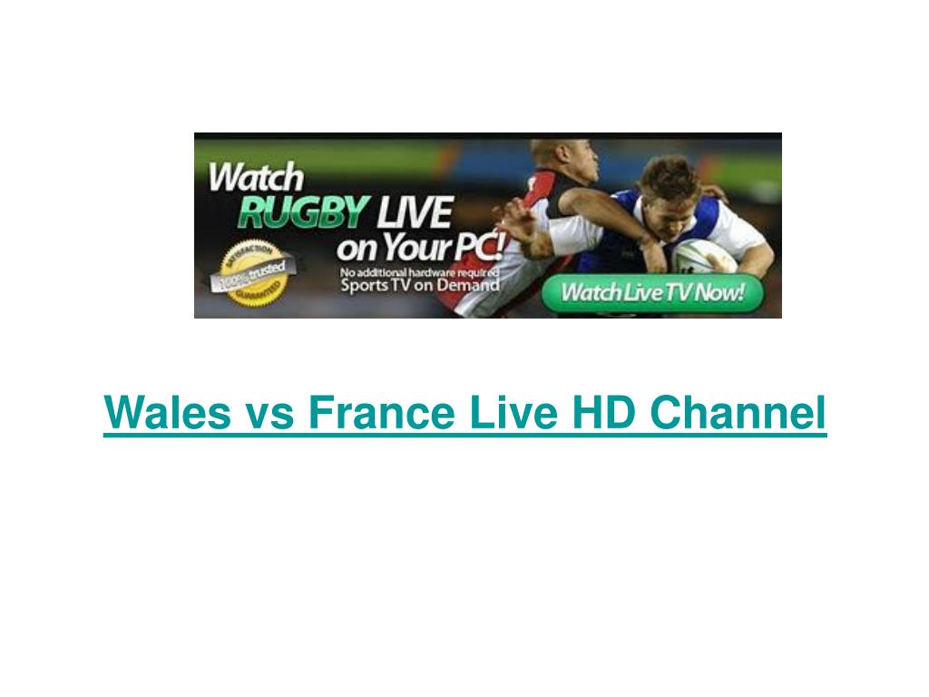 Wales vs France Live HD Channel