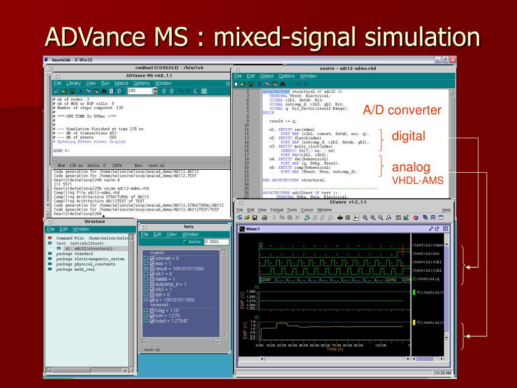 ADVance MS : mixed-signal simulation