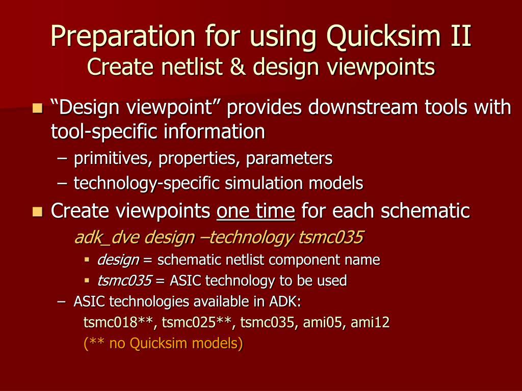 Preparation for using Quicksim II