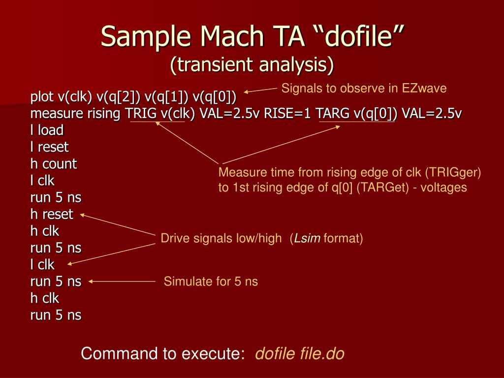 """Sample Mach TA """"dofile"""""""