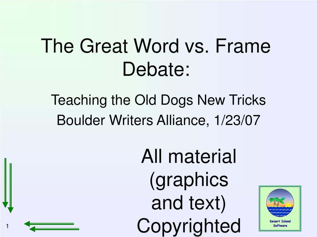 The Great Word vs. Frame Debate: