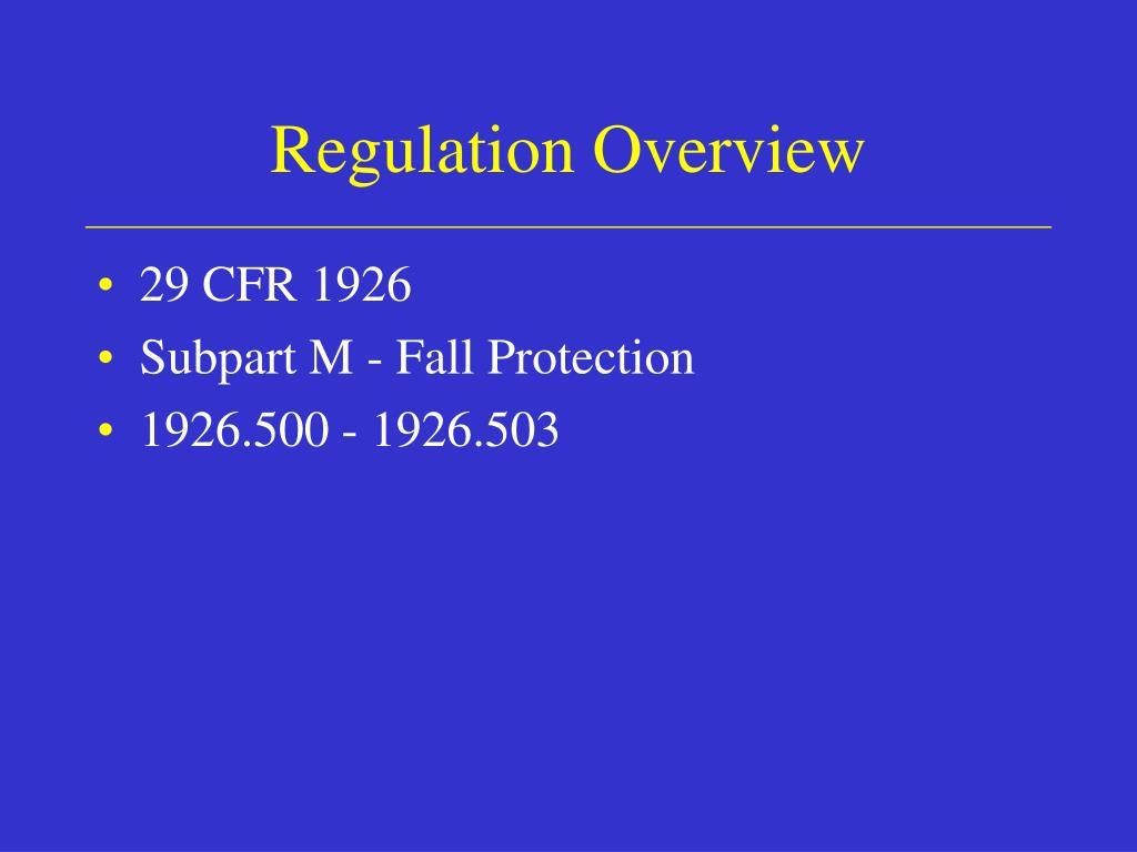 Regulation Overview