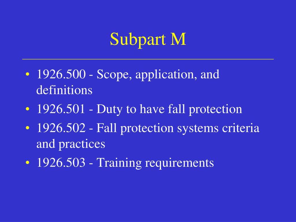 Subpart M