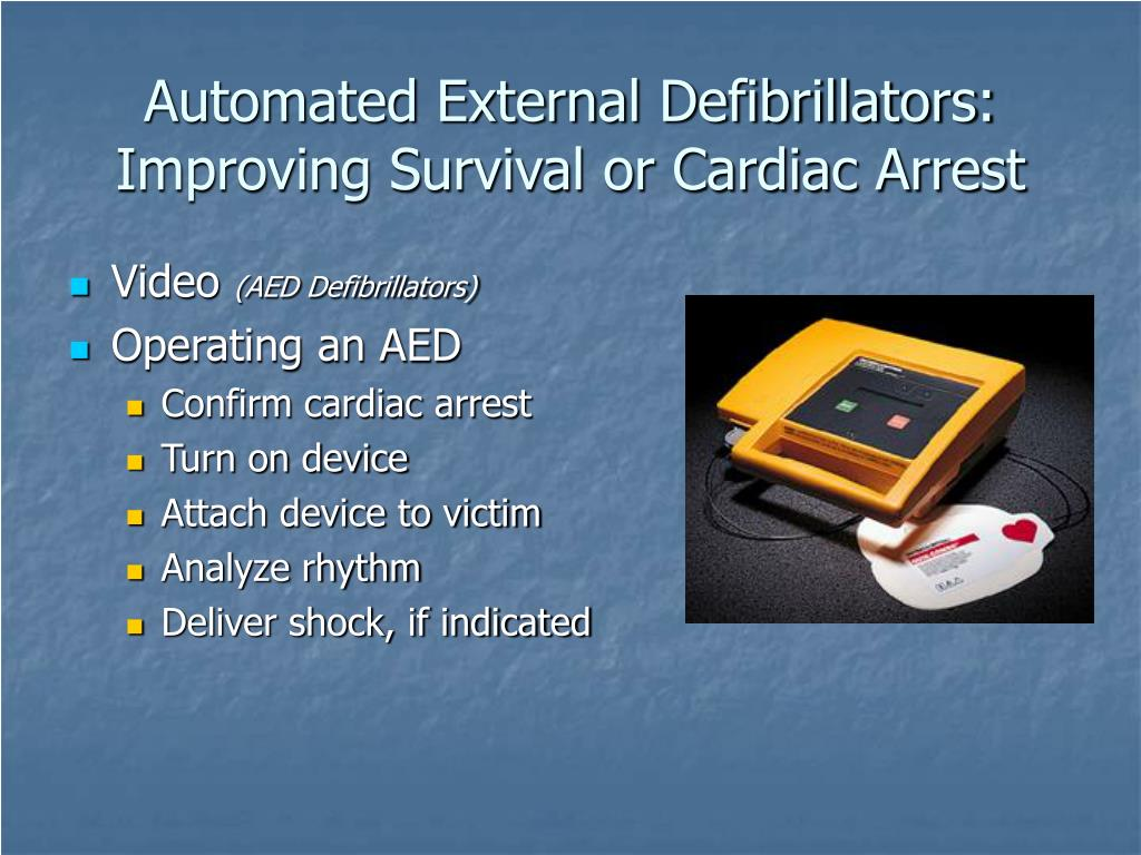 Automated External Defibrillators: Improving Survival or Cardiac Arrest