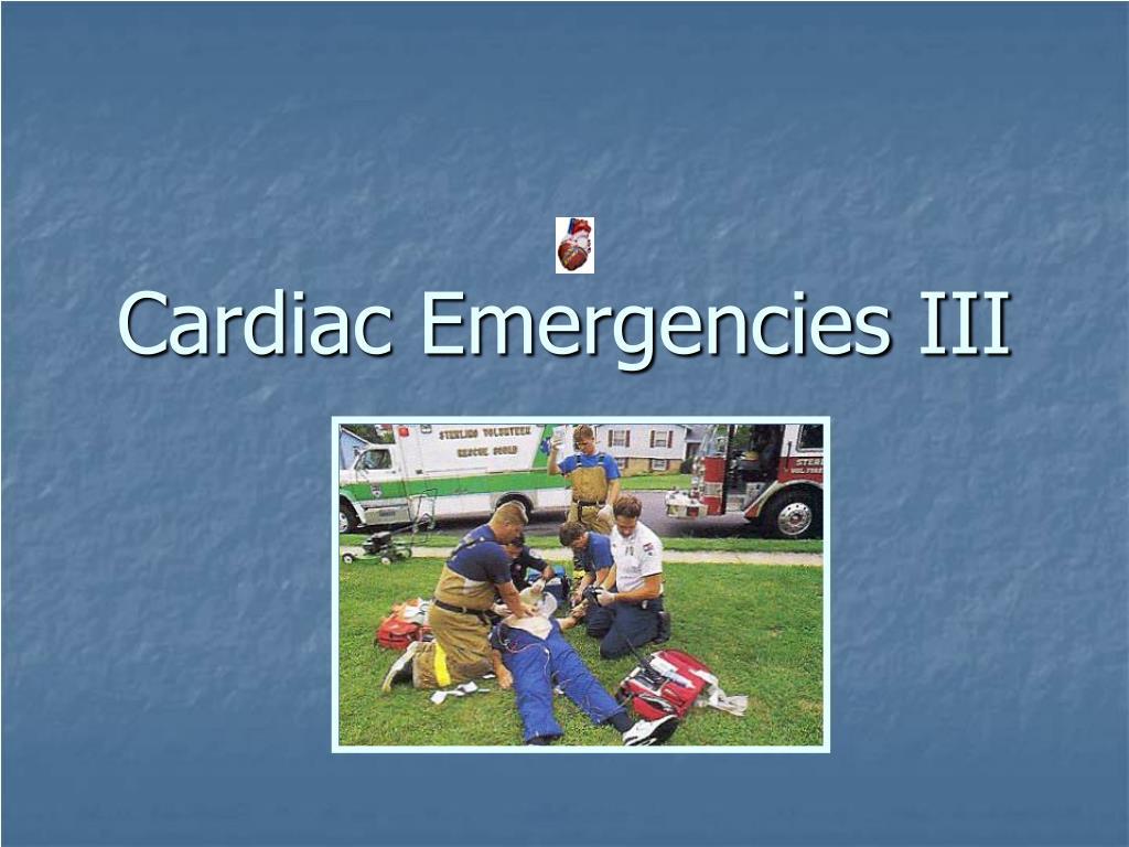 Cardiac Emergencies III