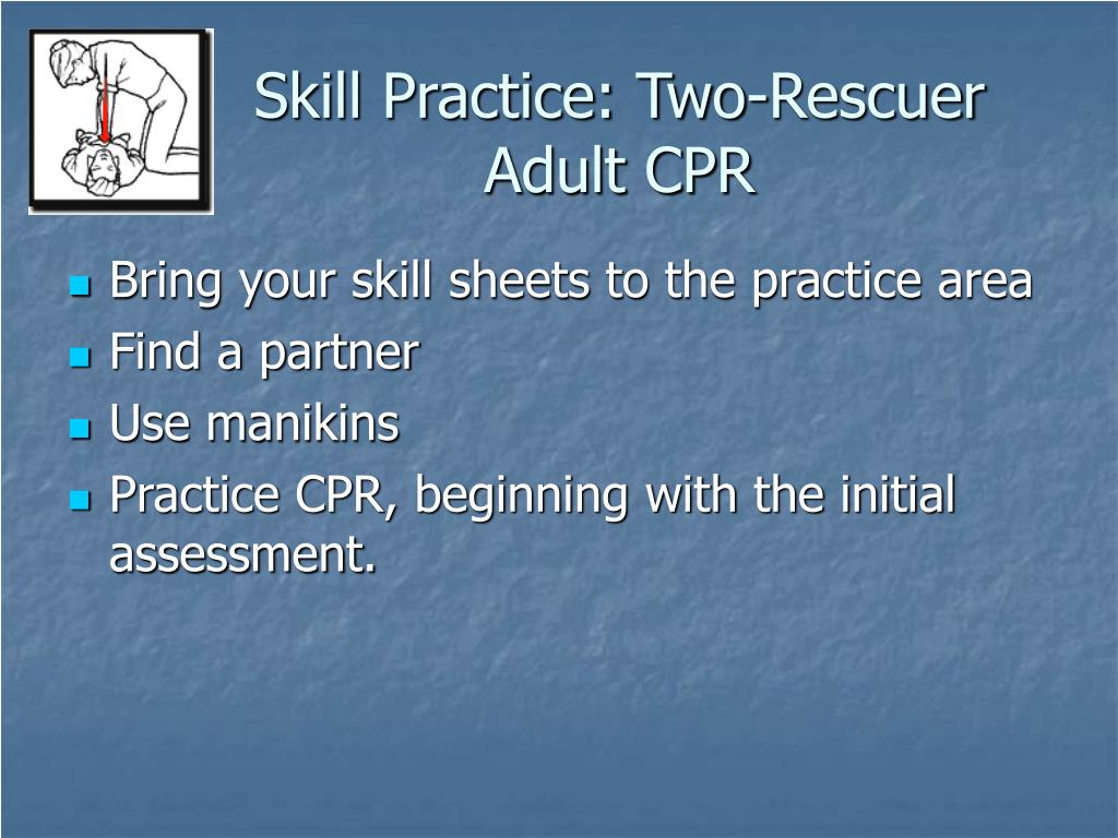 Skill Practice: Two-Rescuer Adult CPR