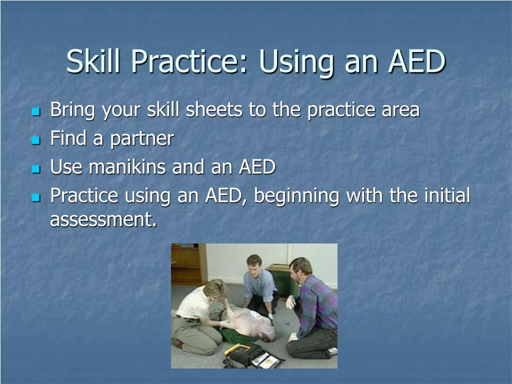 Skill Practice: Using an AED