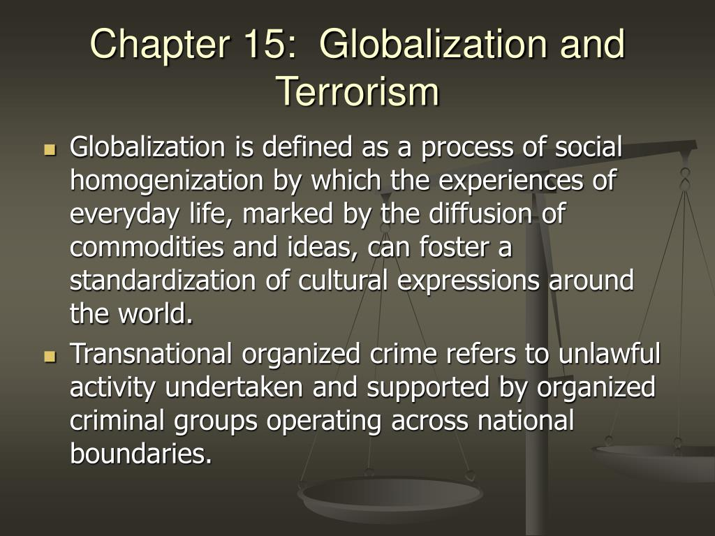 Chapter 15:  Globalization and Terrorism
