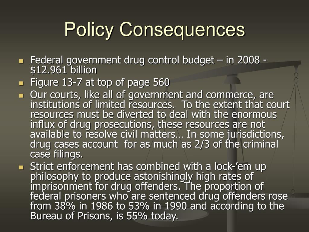 Policy Consequences