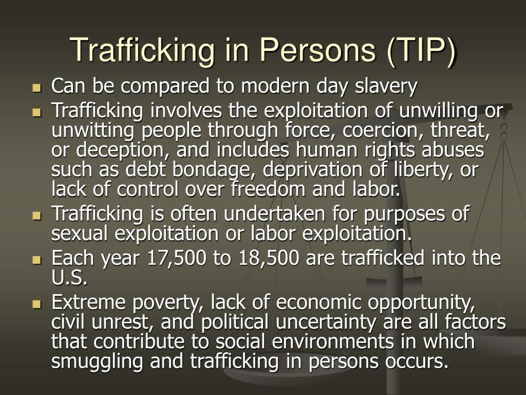 Trafficking in Persons (TIP)