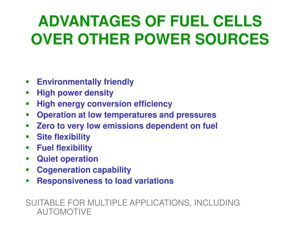 ADVANTAGES OF FUEL CELLS OVER OTHER POWER SOURCES