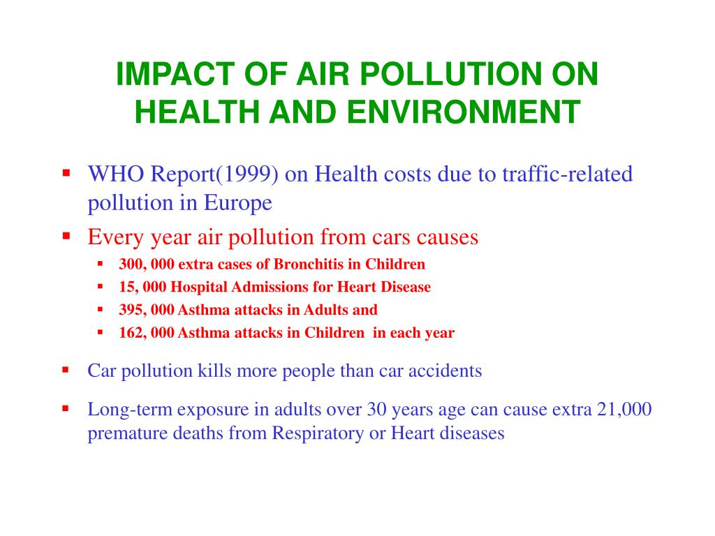IMPACT OF AIR POLLUTION ON HEALTH AND ENVIRONMENT