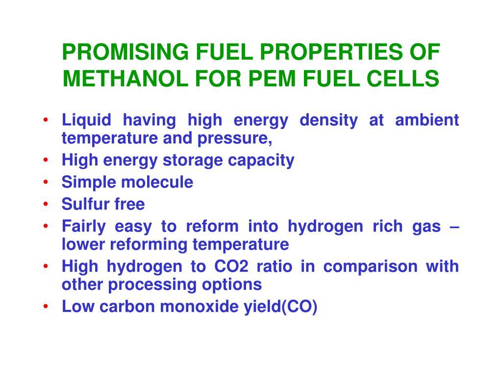 PROMISING FUEL PROPERTIES OF METHANOL FOR PEM FUEL CELLS