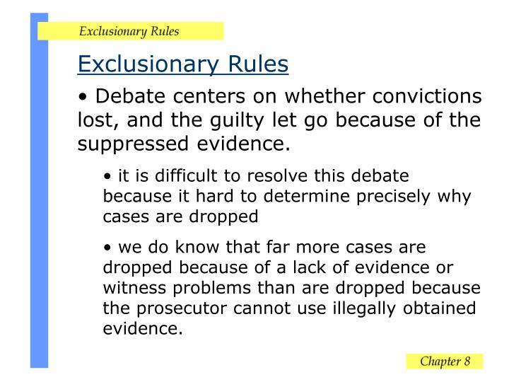 Exclusionary Rules