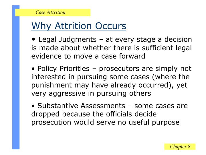 Why Attrition Occurs