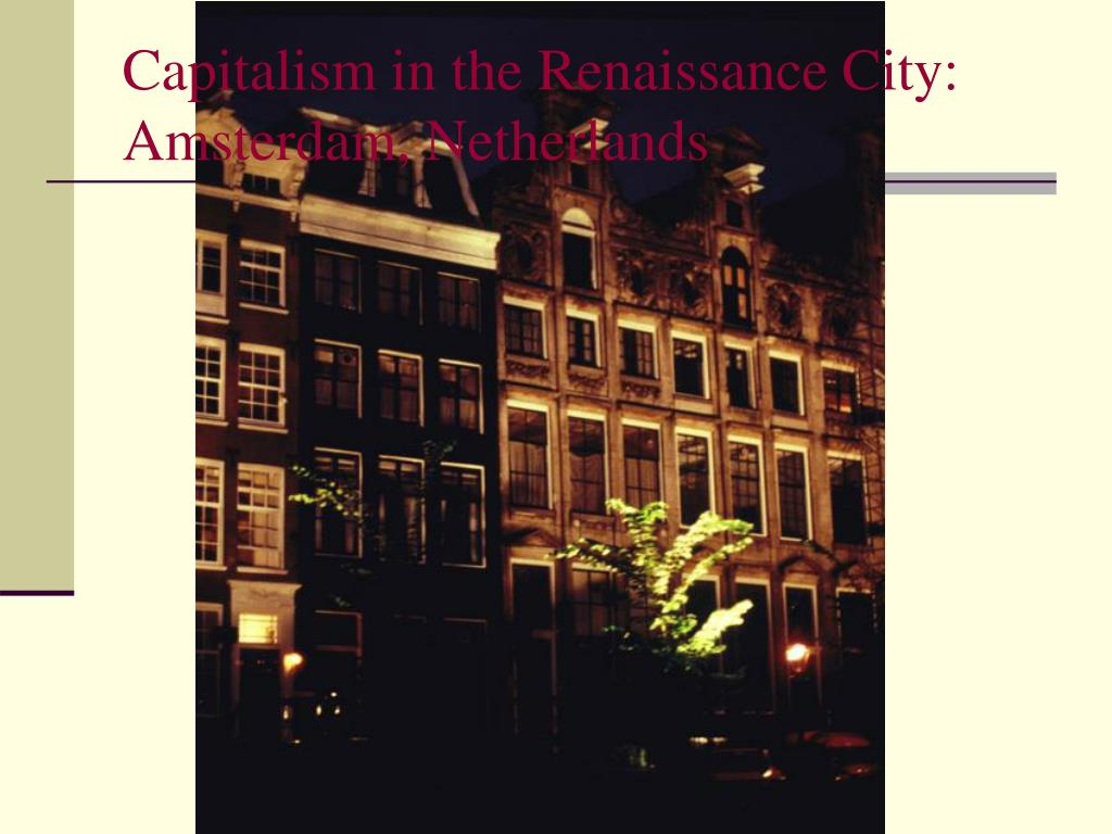Capitalism in the Renaissance City: