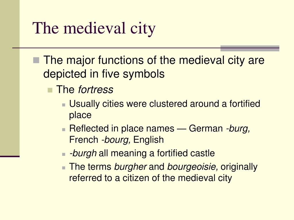 The medieval city