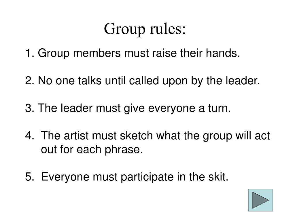 Group rules: