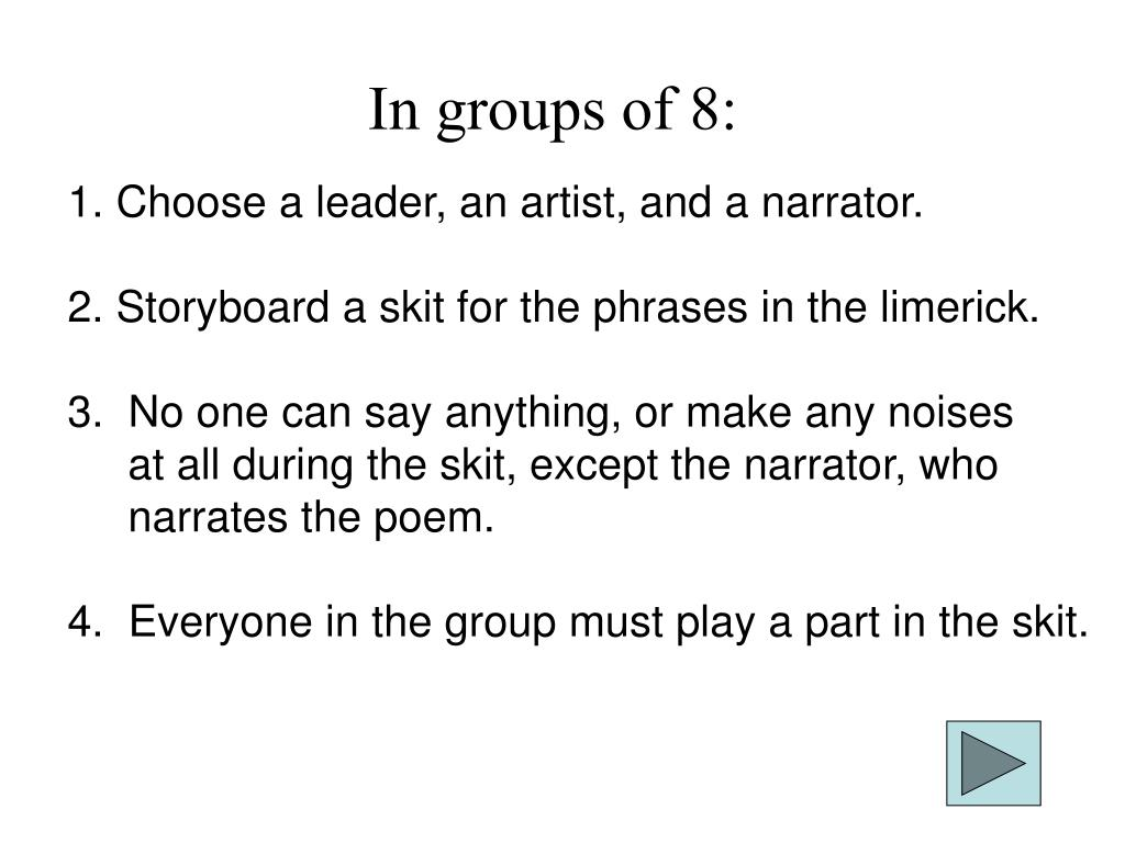 In groups of 8: