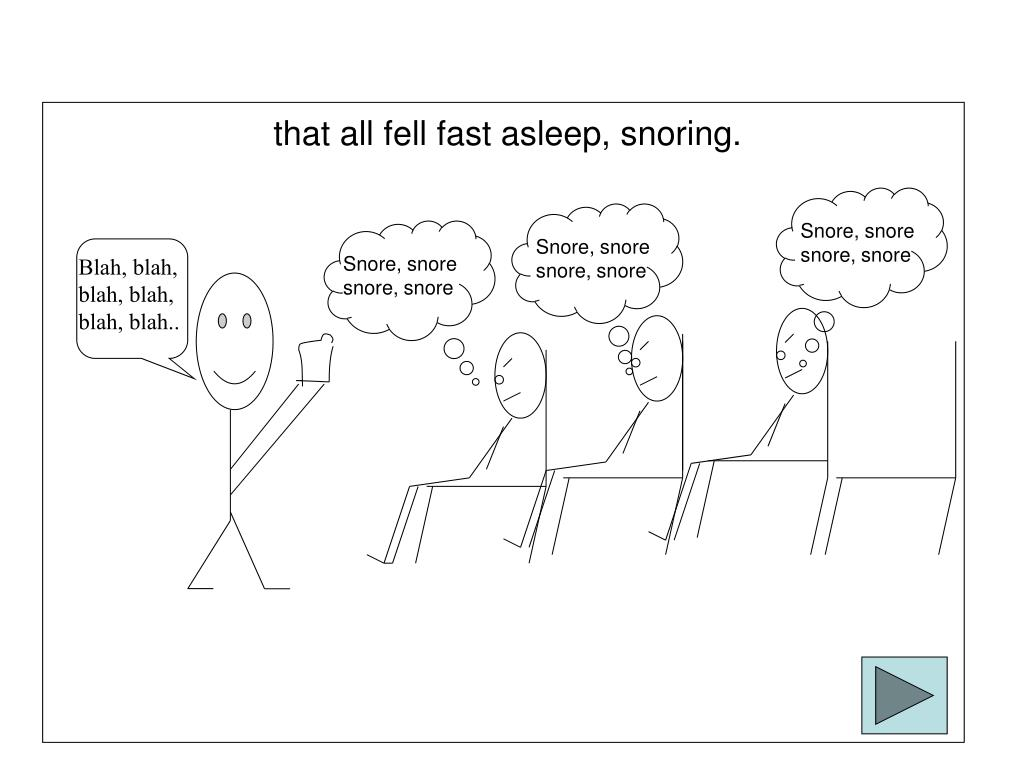 Snore, snore