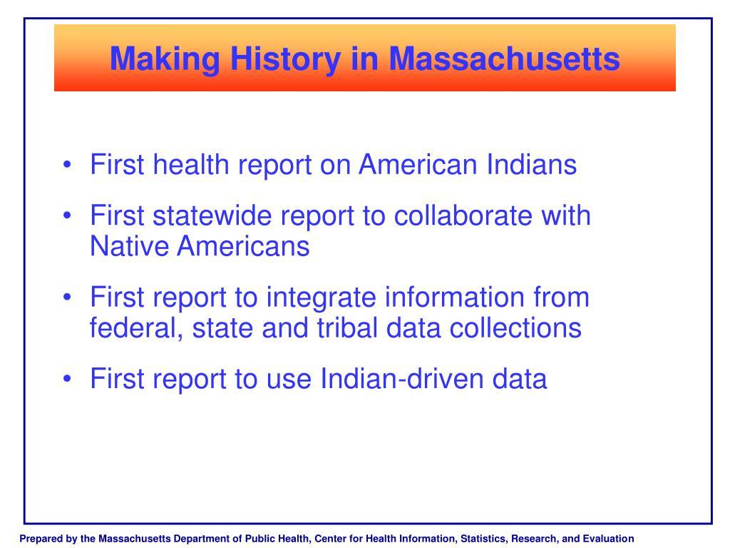 Making History in Massachusetts