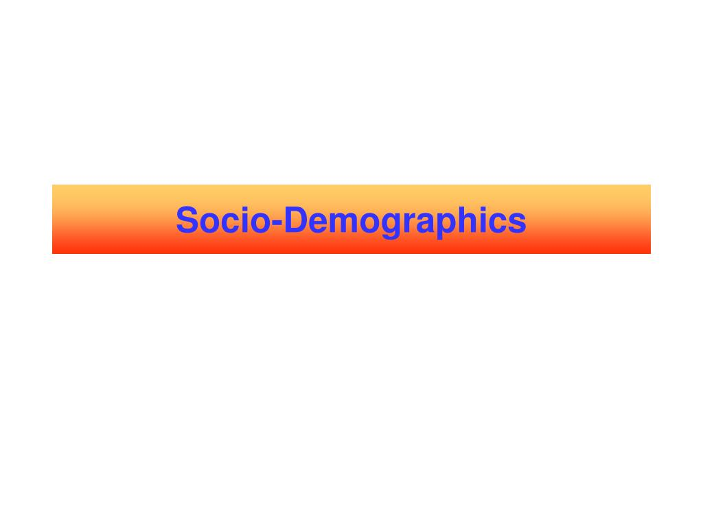 Socio-Demographics