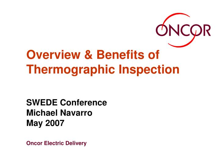 Overview benefits of thermographic inspection