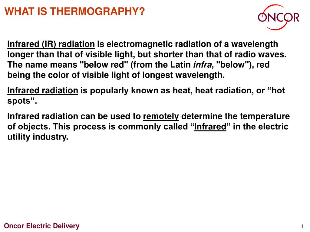 WHAT IS THERMOGRAPHY?