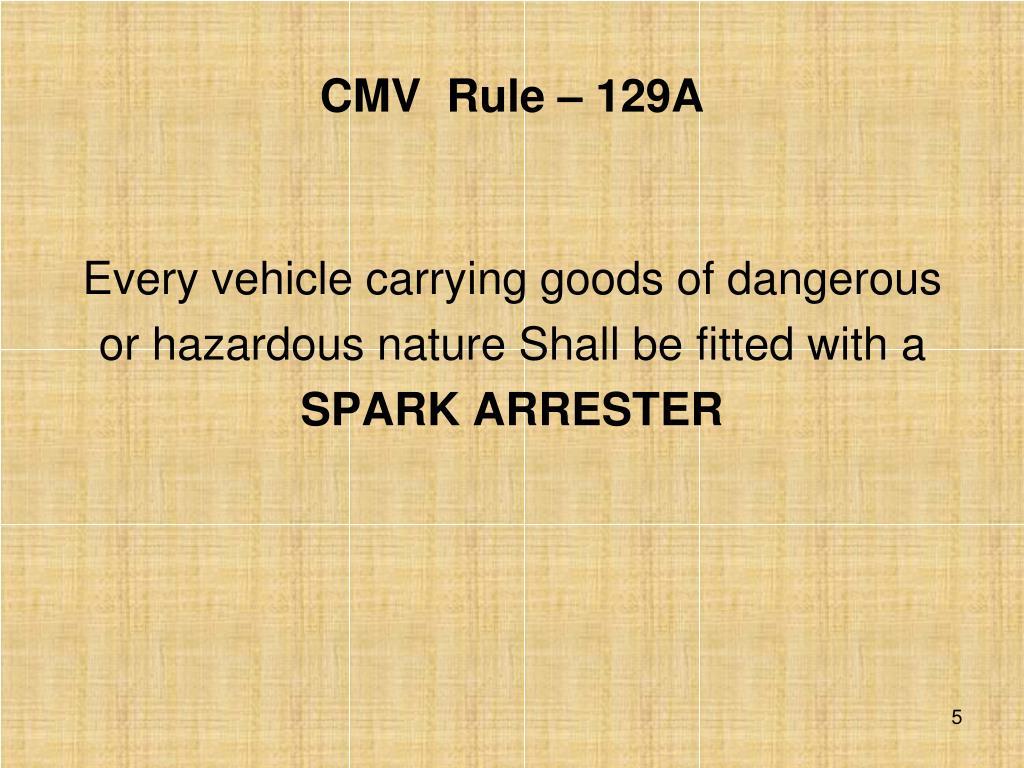 CMV  Rule – 129A