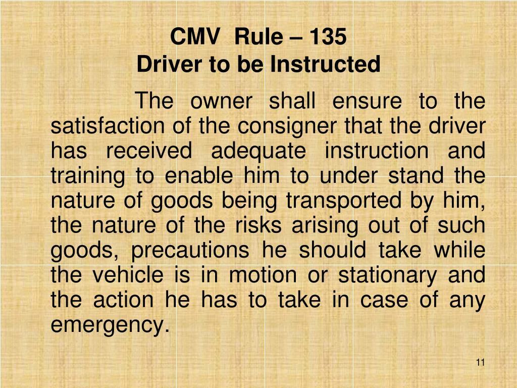 CMV  Rule – 135