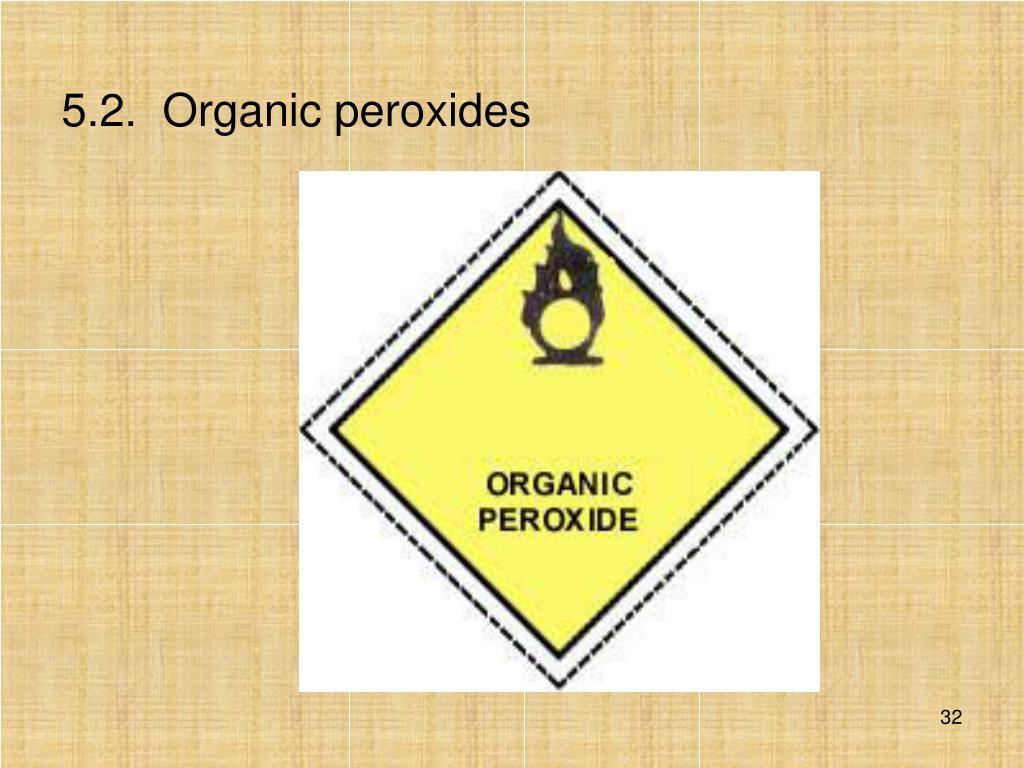 5.2.Organic peroxides