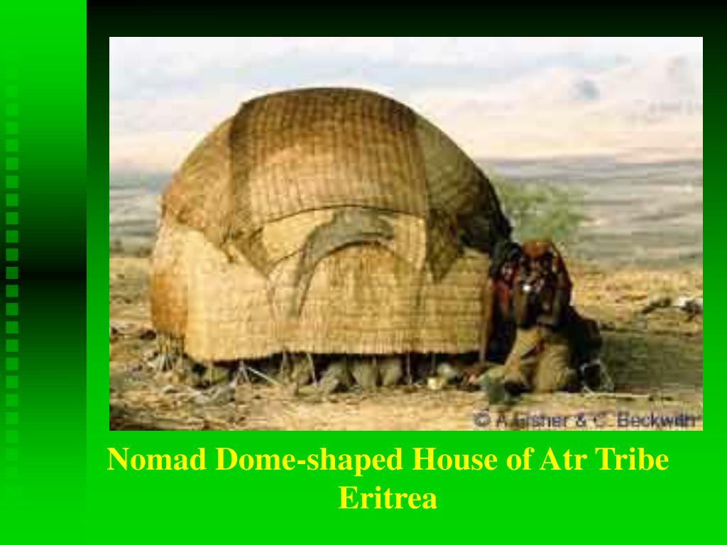 Nomad Dome-shaped House of Atr Tribe