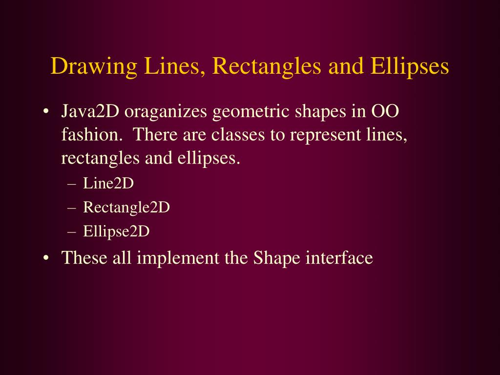 Drawing Lines, Rectangles and Ellipses