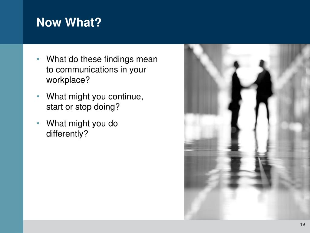 What do these findings mean to communications in your workplace?