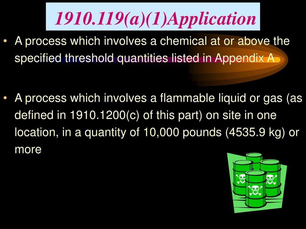 1910.119(a)(1)Application