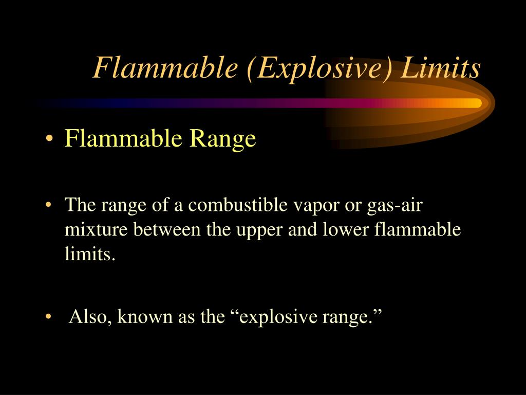 Flammable (Explosive) Limits