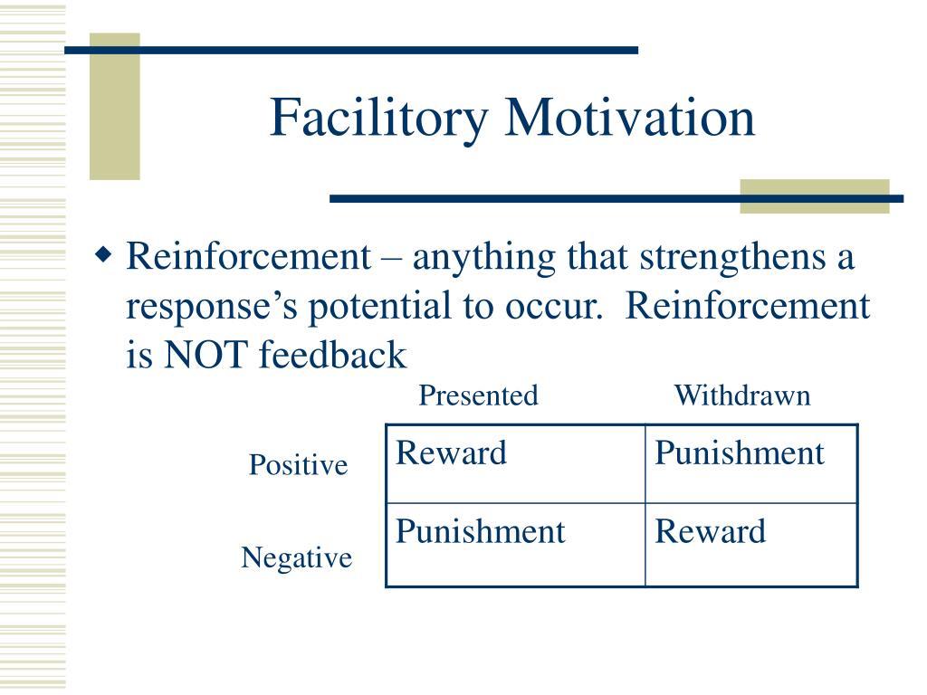 Facilitory Motivation