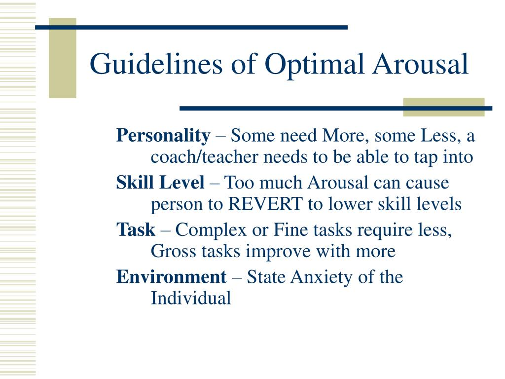 Guidelines of Optimal Arousal