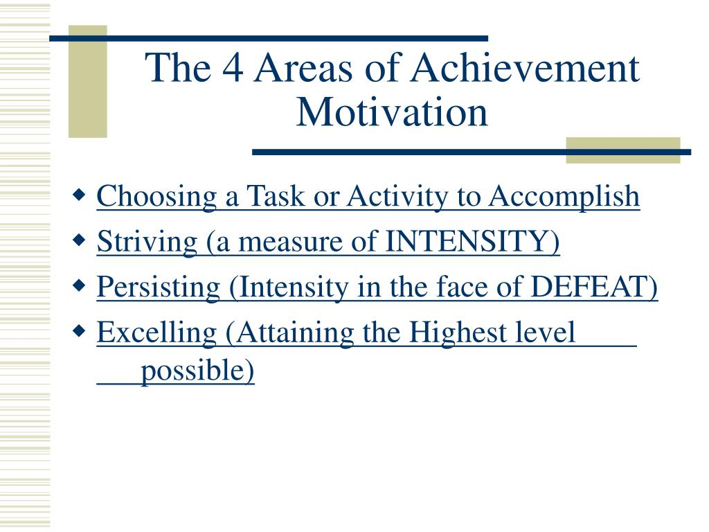 The 4 Areas of Achievement Motivation