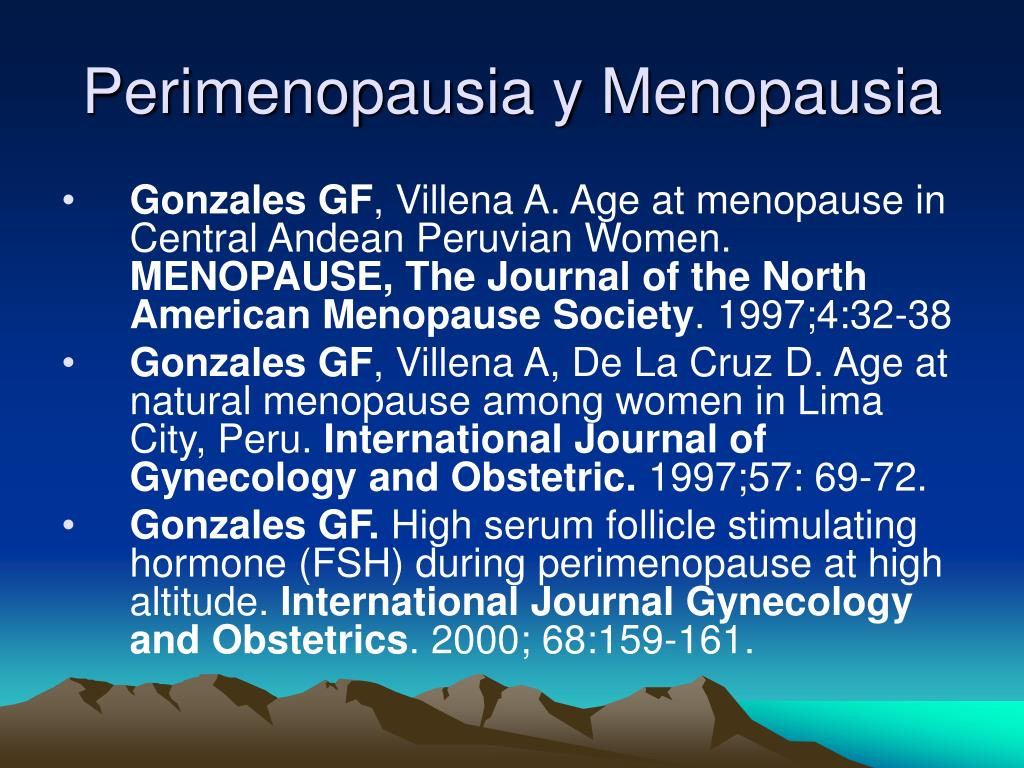 Perimenopausia y Menopausia