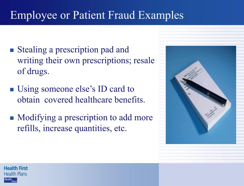 Employee or Patient Fraud Examples