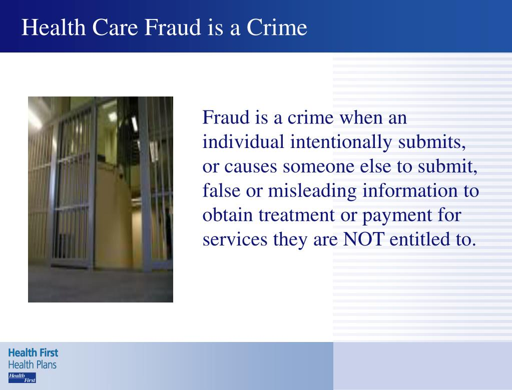 Health Care Fraud is a Crime