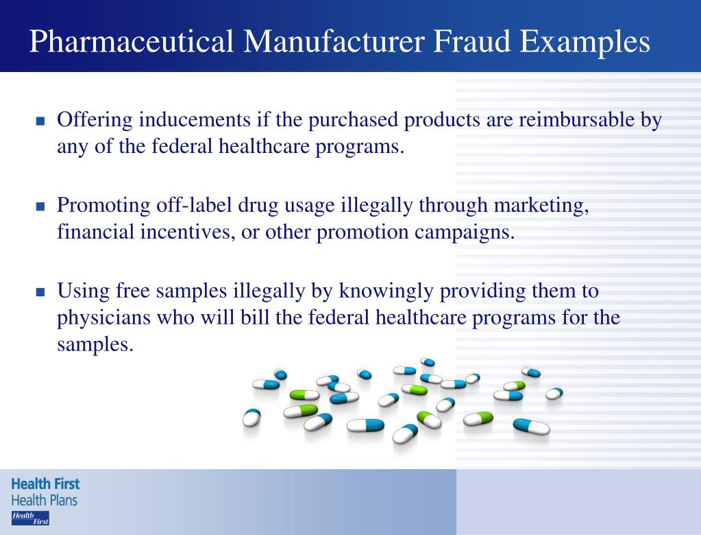 Pharmaceutical Manufacturer Fraud Examples