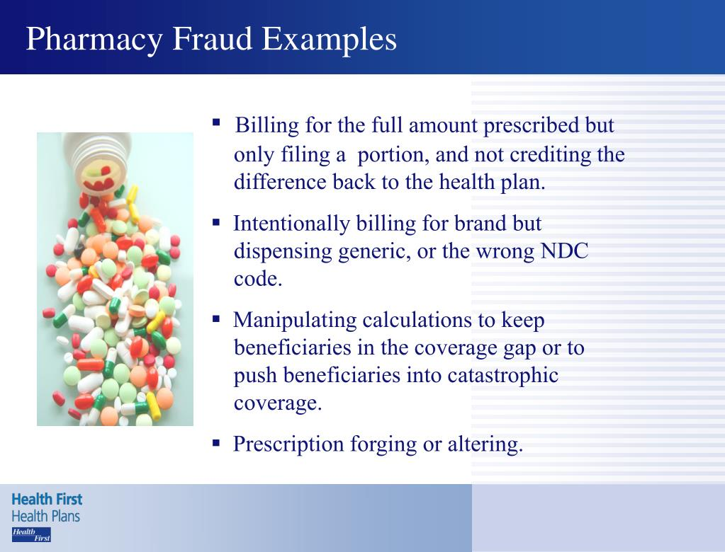 Pharmacy Fraud Examples