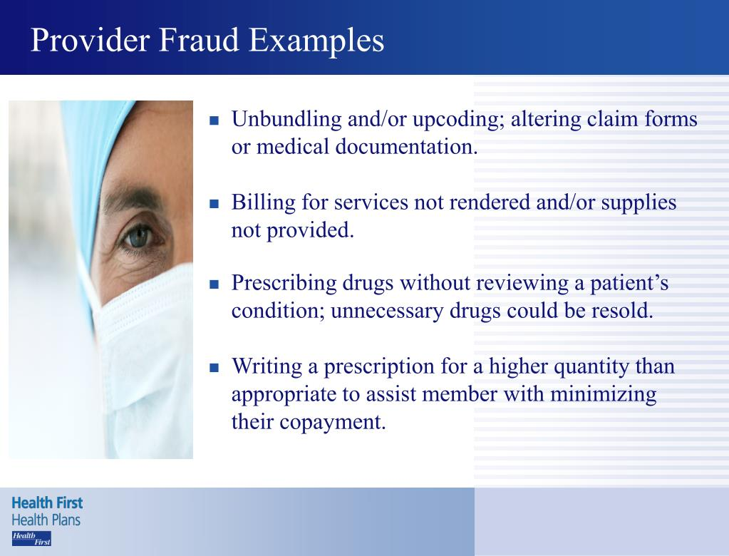Provider Fraud Examples